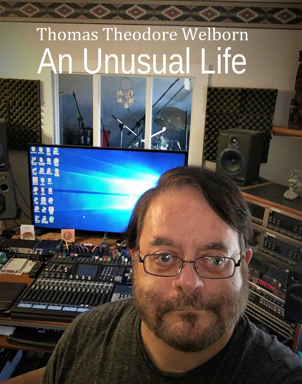 Cover of my new book: An Unusual Life